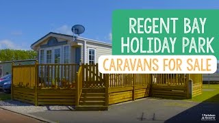 Caravans For Sale at Regent Bay Holiday Park, Lancashire