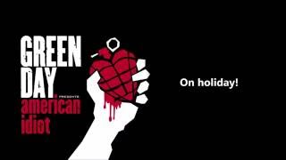 Green Day - Holiday/Boulevard of Broken Dreams lyrics (HQ)