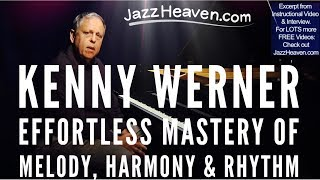 Kenny Werner Effortless Mastery of Melody, Harmony & Rhythm JAZZHEAVEN.COM Instructional Video Intro