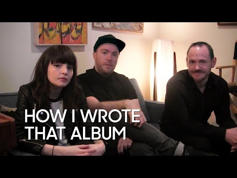 How I Wrote That Album: CHVRCHES