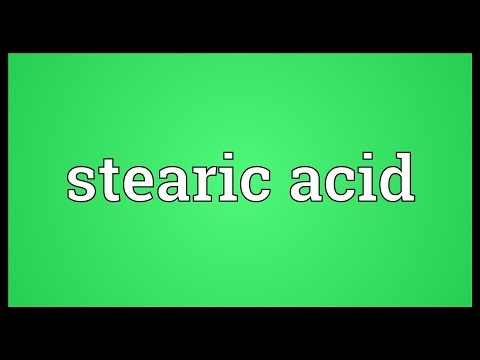 Stearic Acid Meaning