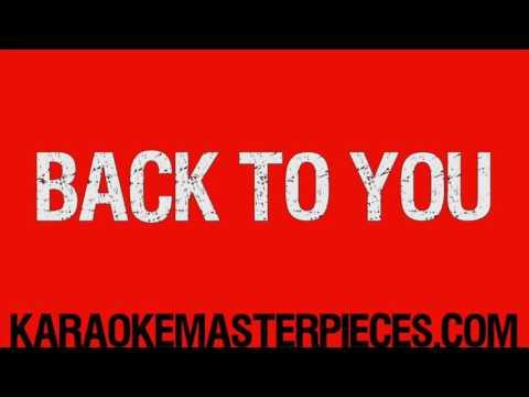 Back to You (Originally by Louis Tomlinson, Bebe Rexha & DFA) [Karaoke Instrumental Cover]