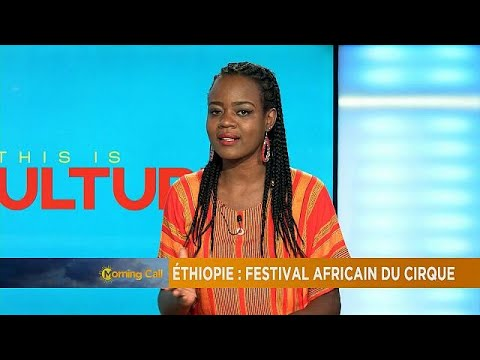 Ethiopia: Circus festival promoting performance arts and African culture [Culture on The Morning…