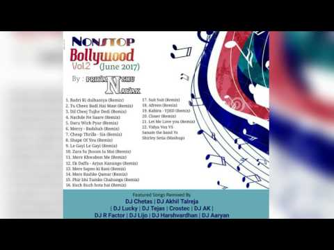 Nonstop Bollywood Vol 2 June 2017   Priyanshu Nayak