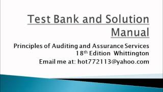 Principles of Auditing and other Assurance Services 18th E Whittington Test Bank(Principles of Auditing and other Assurance Services 18th Edition Test Bank Solution Manual., 2012-09-29T03:00:52.000Z)