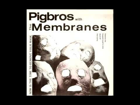 Pigbros with The Membranes - Word Up! (Cameo Cover)