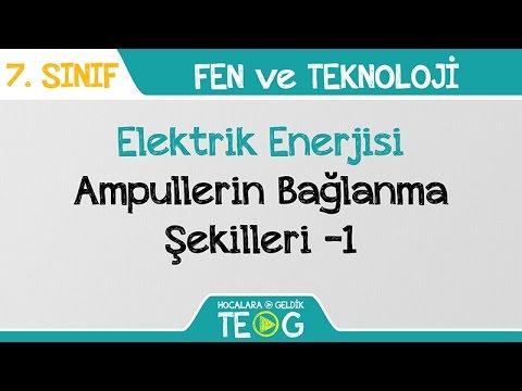Elektrik Enerjisi - Ampullerin Bağlanma Şekilleri -1