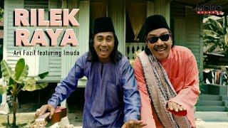 Rilek Raya: Art Fazil (feat. Imuda)