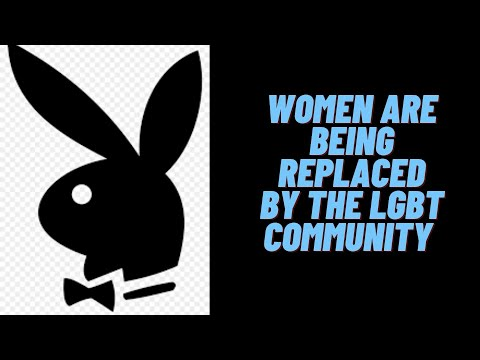 Women will become less desired and being replaced by the LGBT Community