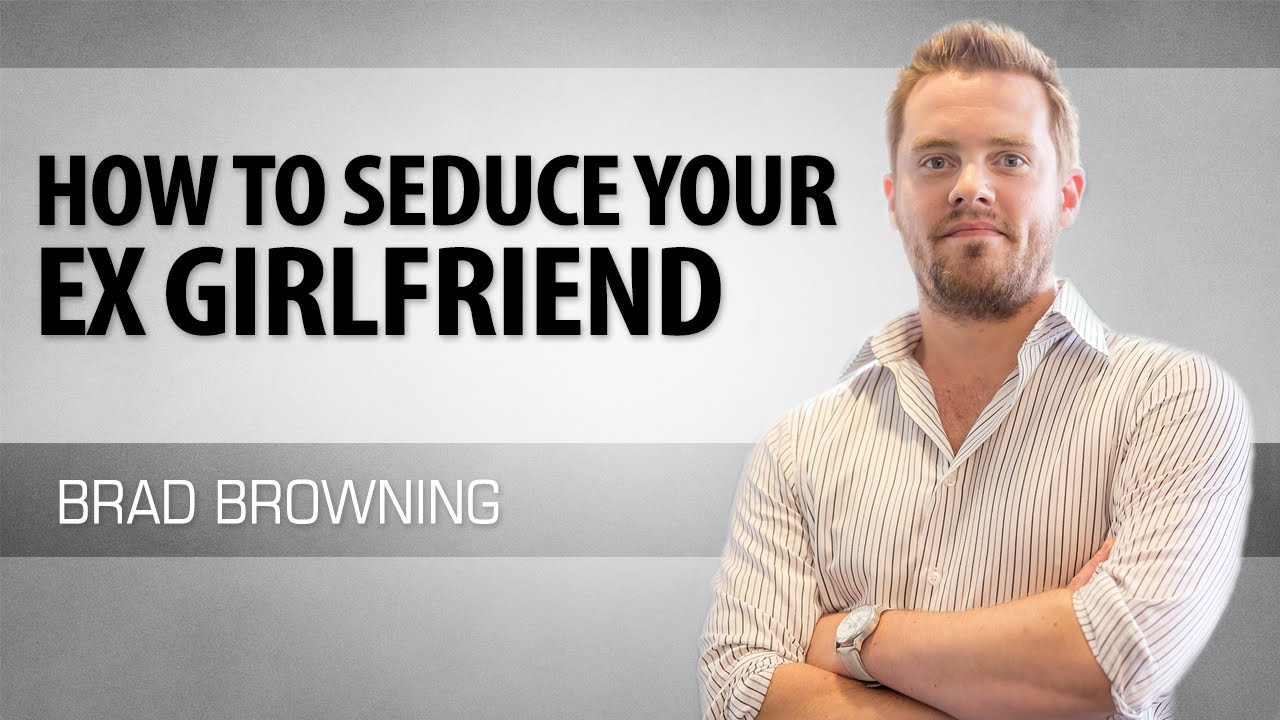 How to seduce my girlfriend