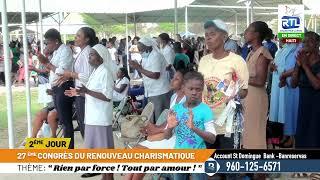 27ème Congres du Renouveau Charismatique| HAITI  | JOUR 2