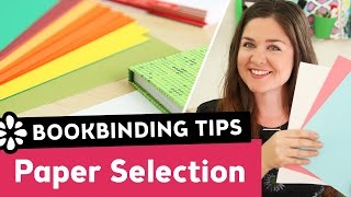 Tips for Choosing Bookbinding Paper Covers & Pages | Sea Lemon