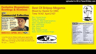 Best Of Britpop Megamix (DMC Mix by Hipstar April 2017)