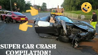 Super cars and expensive car FAILS-Stupid SUPER CAR DRIVERS CRASH COMPILATION!