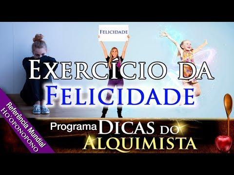 Programa Dicas Do Alquimista - Exercício Da Felicidade - Alcides Melhado Filho -17-10-2019