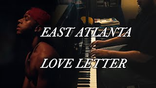 6LACK - East Atlanta Love Letter   PIANO
