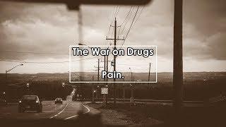 The War on Drugs - Pain (Letra / Lyrics)