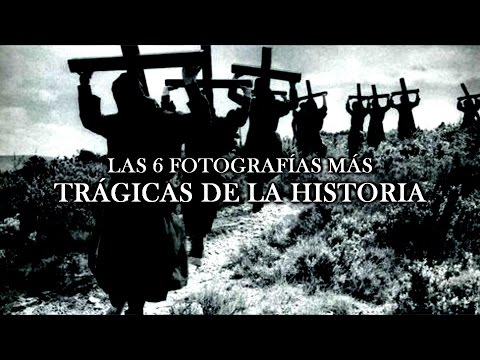 Las 6 Fotografías Más Trágicas De La Historia