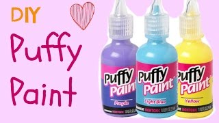 Making puffy paint all by yourself is the funnest thing ever! And w...