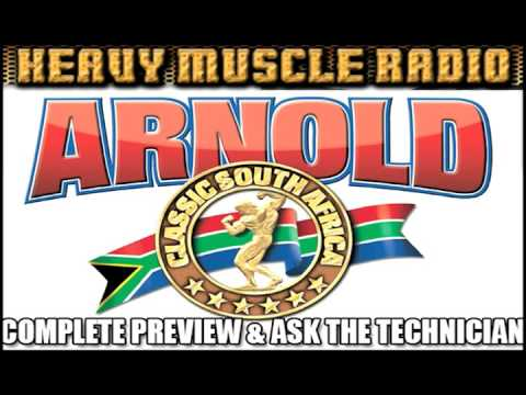 2017 ARNOLD CLASSIC SOUTH AFRICA PREVIEW Heavy Muscle Radio (5/2/17)