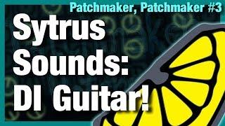 Sytrus Sound Design Tutorial - DI Guitar Sound in FL Studio 20 [Patchmaker, Patchmaker #3]