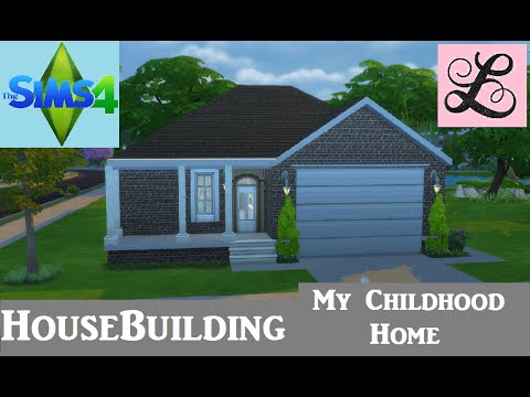 The sims 4 house building my childhood home youtube Build my house