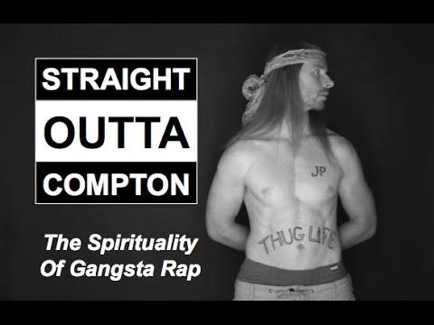 Straight Outta Compton - Spirituality of Gangster Rap - Ultra Spiritual Life episode 22