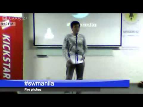 Startup Weekend Manila Fire Pitches 2013