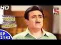 Taarak Mehta Ka Ooltah Chashmah - तारक मेहता - Ep 2142 - 21st Feb, 2017 video