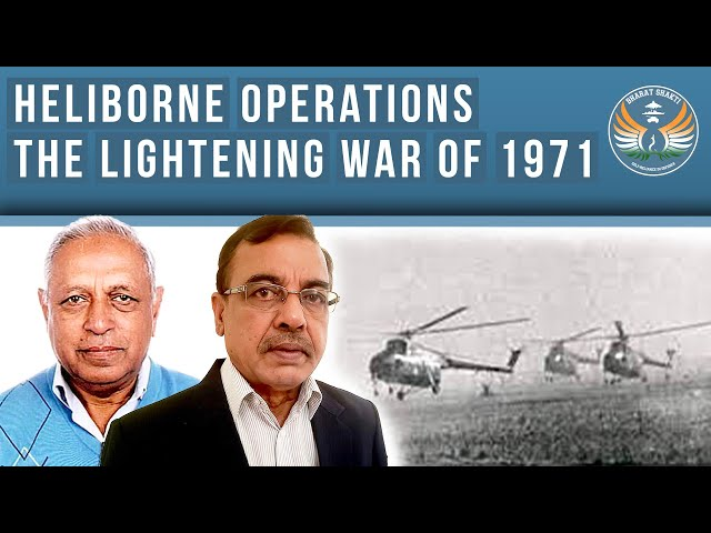 Bangladesh Liberation War 1971: Heliborne Operations Lead to Collapse of Pakistani Forces