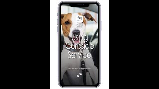 PetExec Mobile app: Using Curbside Service