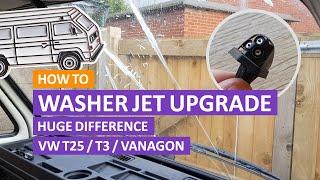 VW T3 / T25 / Vanagon - Windscreen Washer Jet Upgrade