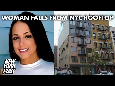 Woman who plunged to her death climbing between NYC rooftops identified   New York Post