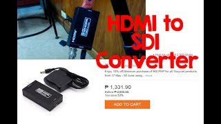 Affordable HDMI to SDI Converter (26$)