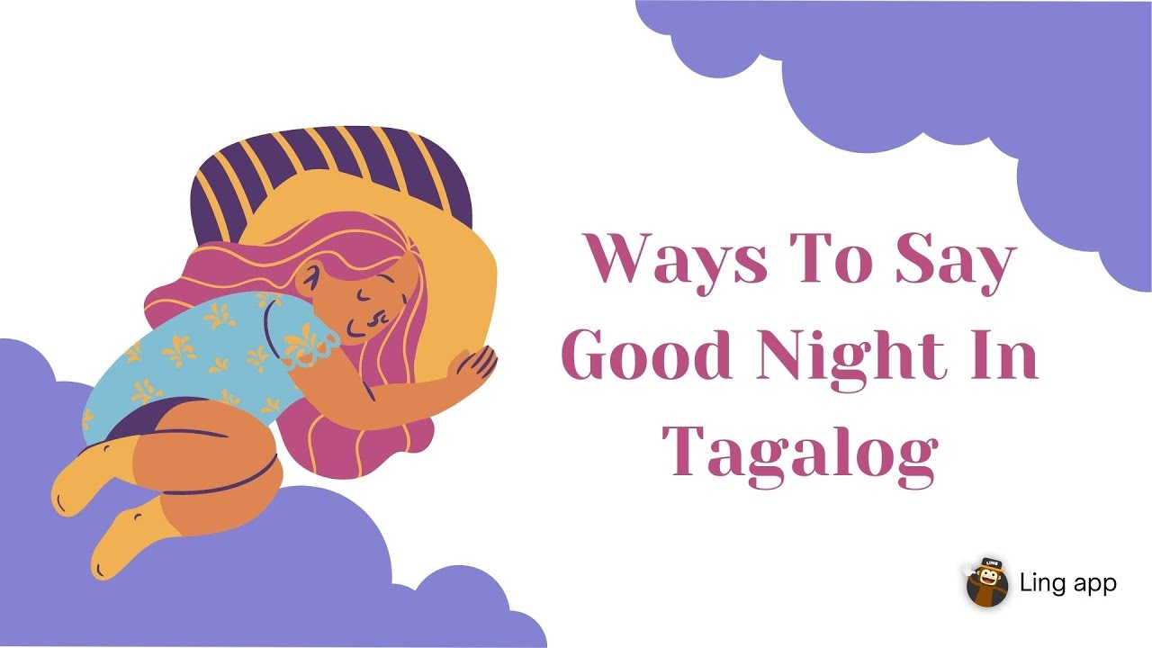 Good Night In Tagalog Language Youtube