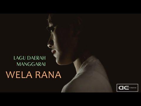 Wela Rana (Lagu Daerah Manggarai) || Arny Umbu