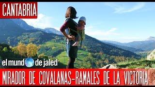 MIRADOR DE COVALANAS  Qué ver en Cantabria - EL MUNDO DE JALED