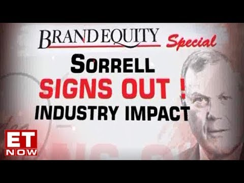 Martin Sorrell Resigns - Industry Impact | Brand Equity