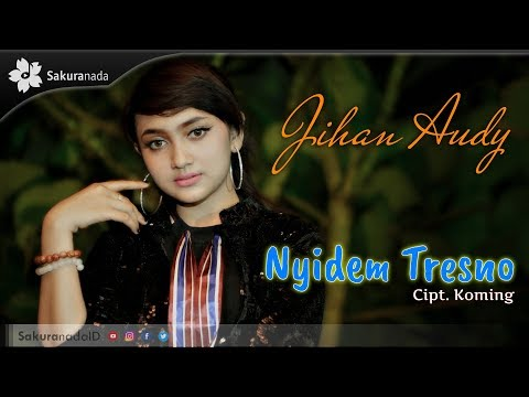 Jihan Audy - Nyidem Tresno [OFFICIAL M/V]
