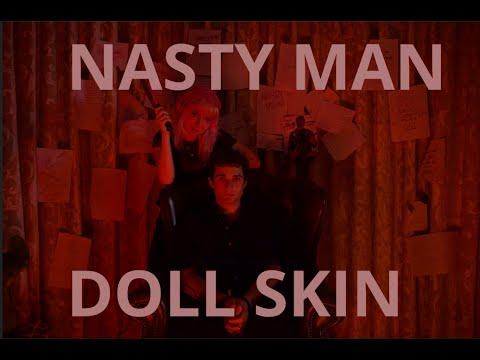 Смотреть клип Doll Skin - Nasty Man