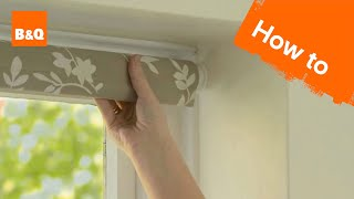 How to put up a roller blind