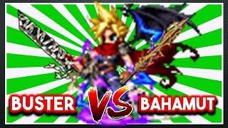 KH Clound: Buster Sword VS  Bahamut Tear  [FFBE] x [Final Fantasy Brave Exvius]