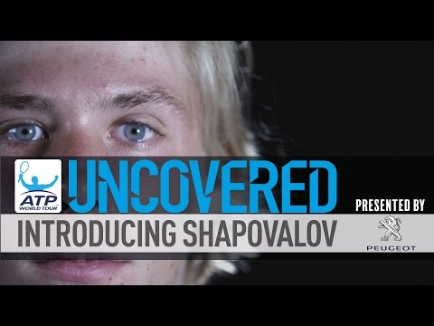 Getting To Know Denis Shapovalov