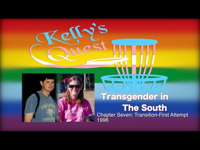 Transgender in the South: Chapter Seven