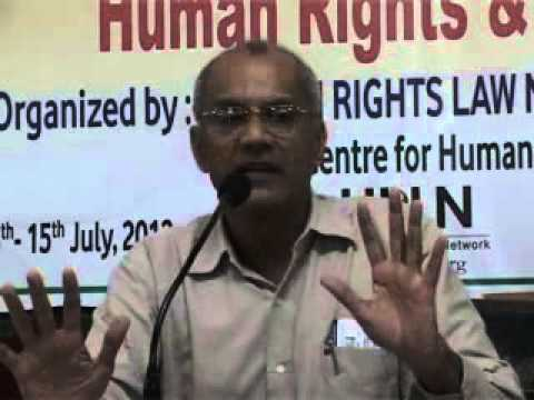 Human Rights & the Law Ranchi 14-15 July 2012 Part 7