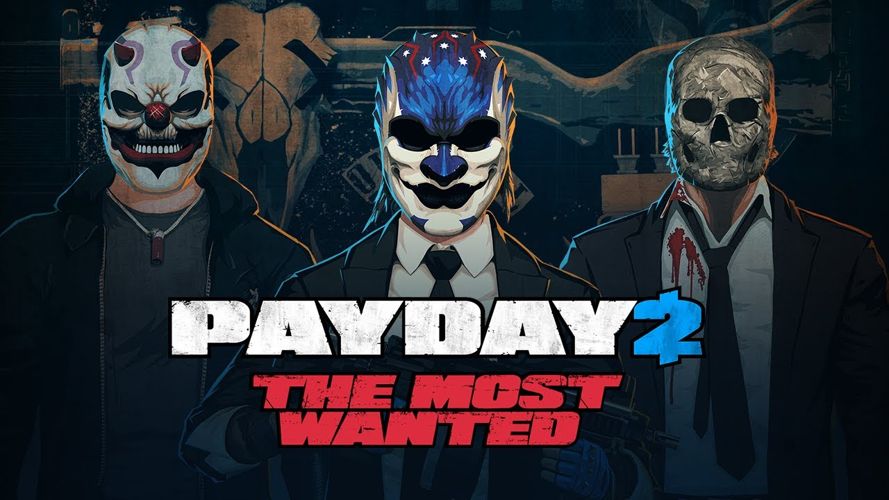 PAYDAY 2: The Most Wanted Trailer - YouTube