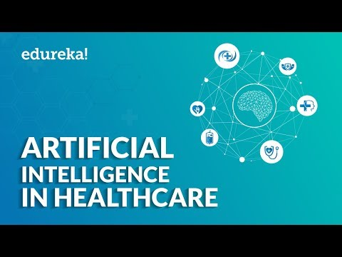 Artificial Intelligence In Healthcare | Examples Of AI In Healthcare | Edureka