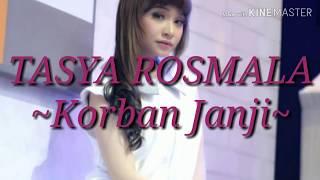 Gambar cover ~Korban Janji~TASYA ROSMALA(Lirik)