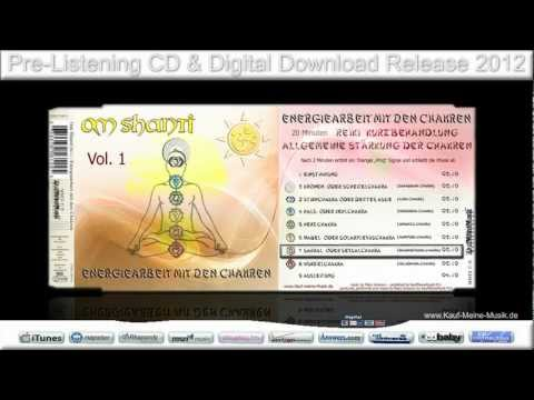 Meditation- & Relax Music - Om Shanti 👍 Energy work with the Chakras 👍 Energiearbeit mit den Chakren