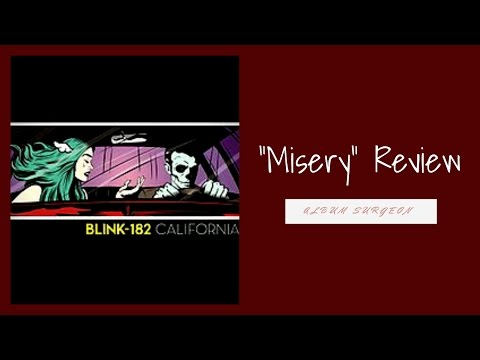 "Blink 182 ""Misery"" Review"